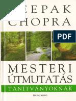 Deepak Chopra Mesteri útmutatás tanítványoknak
