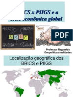 Brics x Piigs