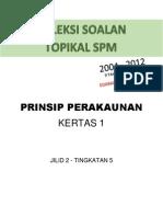 Buku Soalan Spm Sebenar Prinsip Perakaunan t5 2004 2012