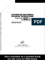 Distributed Multimedia Database Technologies