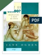 A Vez Do Gordo - Desfazendo o Mito Da Dieta - Jane Ogden