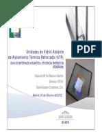 Acristalamientos de Aislamiento Termico Reforzado (ATR) SAINT GOBAIN CRISTALERIA Fenercom 2012