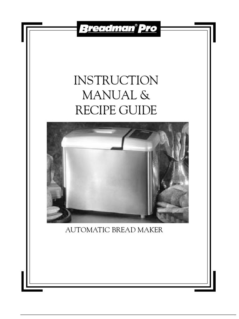 breadman op manual tr900s breads dough rh scribd com Breadman Bread Machine Manuals breadman pro instruction manual tr875