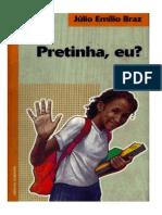 Pretinha, Eu, 2nd Ed. (Braz;2004)