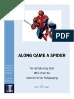 Along Came a Spider v4.0