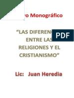 Las Diferencia Entre Las Religiones y El Cristianismo
