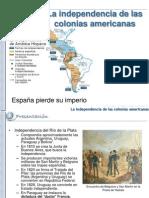La Independencia de Las Colonias Americanas