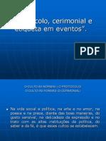 Protocolo, cerimonial e etiqueta em eventos pós