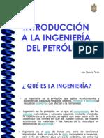 INTRODUCCIÓN A LA INGENIERÍA DEL PETRÓLEO CLASE 1