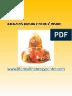 Amazing Orgon Energy Inside