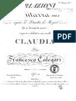 Calegari, F. _Op. 18. Variazioni per Chitarra sola, sopra il Duetto di Mozart, La¦Ç ci darem la mano.