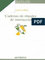 Cadenas de Rituales de Interaccion - Randall Collins