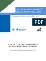 Ecuador y el Sistema de Protección de Derechos Humanos de la ONU. Sistematización de Recomendaciones 2004 – 2011 (OACNUDH, 2011)