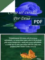 Como Ser Curado Por Deus11