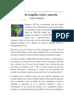 Textos IL - Colaboradores - A grande tragédia verde e amarela