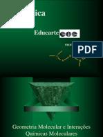 Geometria Molecular e Interações Químicas Moleculares André