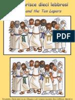 Gesù guarisce dieci lebbrosi - Jesus Heals Ten Lepers