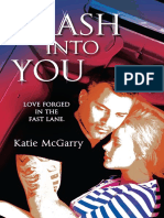 Crash Into You by Katie McGarry - Chapter Sampler