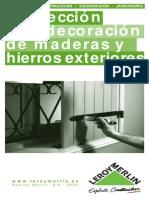 Protección y Decoración de Maderas y Hierros Exteriores