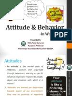 Attitude & Behaviour in Workplace