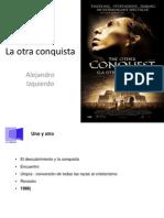 La Otra Conquista. Alejandro Izquierdo