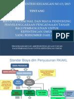 Sosialisasi Biaya Operasional Pengadaan Tanah Bagi Pembangunan Untuk Kepentingan Umum yang Bersumber dari APBN