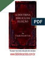 A doutrina Bíblica da Eleição - Claude Duvall Cole