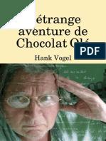 L'étrange aventure de Chocolat Olé