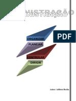 Administração - Planejar, Organizar, Dirigir e Controlar