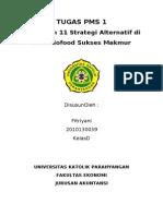 Penerapan 11 Strategi Alternatif di  PT. Indofood Sukses Makmur