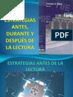 ESTRATEGIAS ANTES, DURANTE Y DESPUÉS DE LA