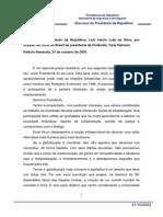 31-10-2003 Discurso Do Presidente Da Republica- Luiz Inacio Lula Da Silva- Por Ocasiao Da Visita Ao Brasil Da Presidenta Da Finlandia
