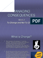Managing Consequences