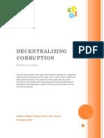 Descentralizing Corruption