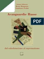 Avanguardie Russe. Dal cubofuturismo al suprematismo. Catalogo
