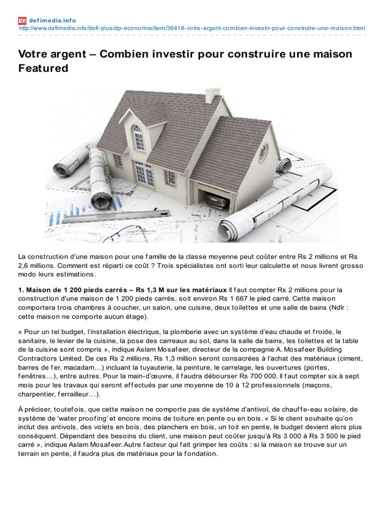 Combien pour construire une maison fabulous superbe for Combien coute les materiaux pour construire une maison