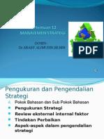 Evaluasi Strategi (Penting)