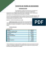 PEQUEÑO PROYECTO DE TEORÍA DE DECISIONES
