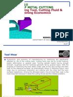 THEORY of METAL CUTTING-Cutting Tool, Cutting Fluid & Machining Economics