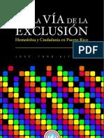 Por La via Del a Exclusion Homofobia y Ciudadanía en Puerto Rico