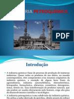 A INDÚSTRIA PETROQUÍMICA (apresentação)