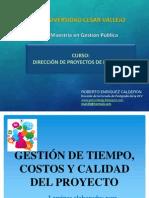 Sesión III GESTIÓN DE TIEMPO, COSTOS Y CALIDAD DEL PROYECTO