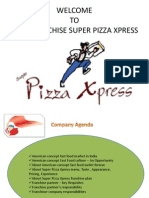 Yum Franchise super Pizza Xpress