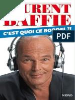 C-Est Quoi Ce Bordel _- (RECIT) - Baffie, Laurent