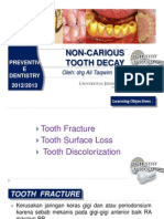 Non Carious Tooth Decay PrevDent KG UNSOED