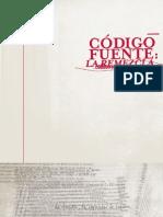 Zemos98 - Codigo Fuente. La Remezcla