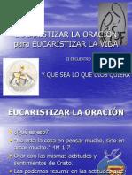 EUCARISTIZAR LA ORACIÓN