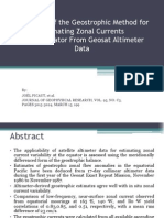 Validation of the Geostrophic Method for Estimating Zonal