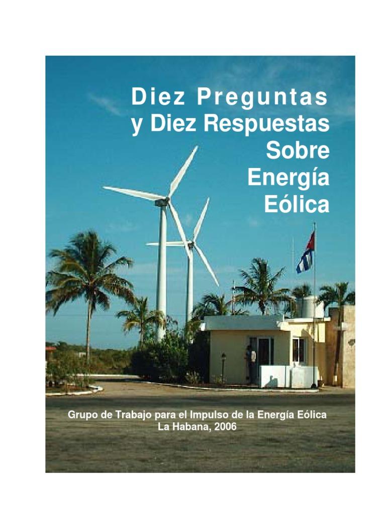 Diez Preguntas Y Diez Respuestas Sobre Energía Eólica 3 Energía Eólica Turbina Eólica