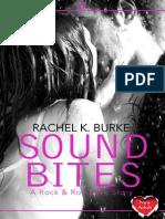Rachel K Burke - Sound Bites